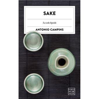 Sake. La seda líquida