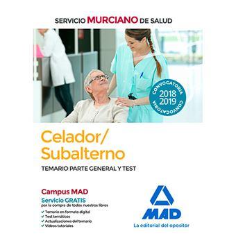 Celador/Subalterno del Servicio Murciano de Salud - Temario parte general y test