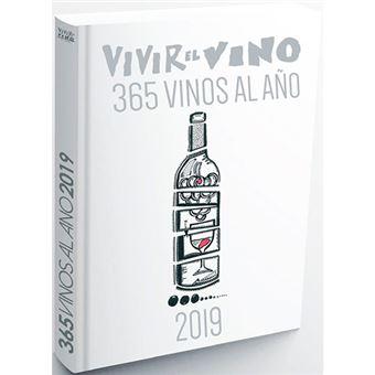 Vivir el vino - 365 vinos al año