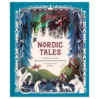 Nordic Tales - Folktales from Norway, Sweden, Finland, Iceland, and Denamark