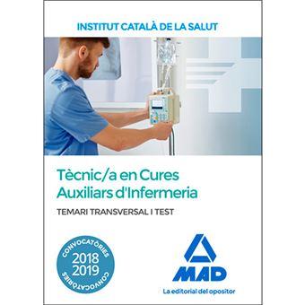 Temari i test transversal per a la categoria de Tècnic/a Especialista de Grau Mitjà Sanitari en Cures Auxiliars d'Infermeria de l'Institut Català de la Salut