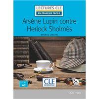 Lectures CLE en français facile - Arsène Lupin contre Herlock Sholmès A2 - Libro + Audiobook