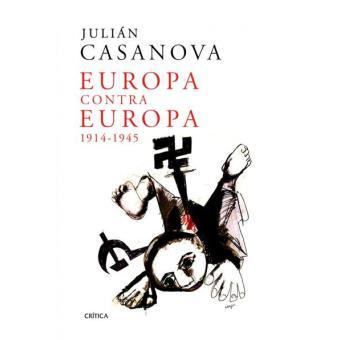 Europa contra Europa 1914 - 1945