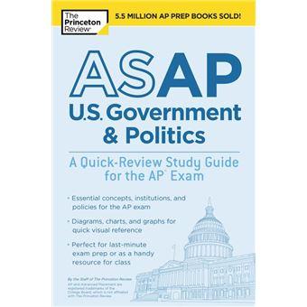 ASAP U.S. Government & Politics: A Quick-Review Study Guide for the AP Exam