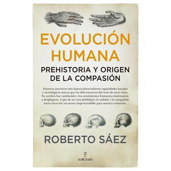 Evolución humana: prehistoria y origen de la compasión