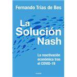 La solución Nash - La reactivación económica tras el COVID-19