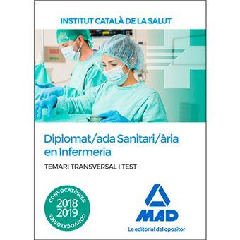 Temari i test transversal per a la categoria de Diplomat/ada Sanitari/ària en Infermeria de l'Institut Català de la Salut