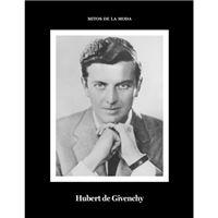 Hubert de Givenchy. Mitos de la moda
