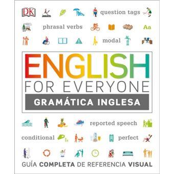 English for everyone: Guía de referencia visual. Gramática inglesa