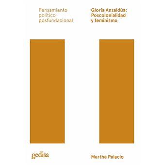 Gloria Anzaldúa - Poscolonialidad y feminismo