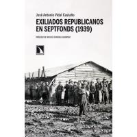 Exiliados republicanos en Septfonds