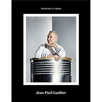 Jean-Paul Gautier. Mitos de la moda