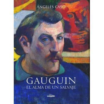 Gauguin. El alma de un salvaje