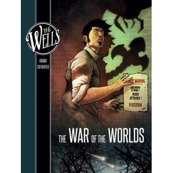 H. G. Wells: The War of the Worlds. Novel graphic