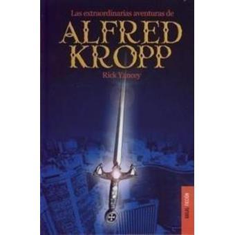 Las extraordinarias aventuras de Alfred Kropp