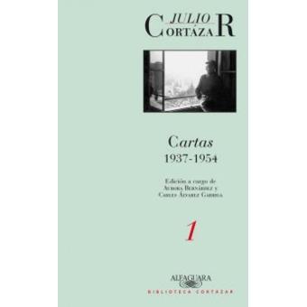 Cartas 1 Julio Cortázar 1937-1954
