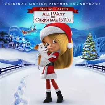 Mariah Carey's All I Want for Christmas Is You B.S.O.