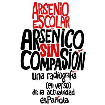 Arsénico sin compasión