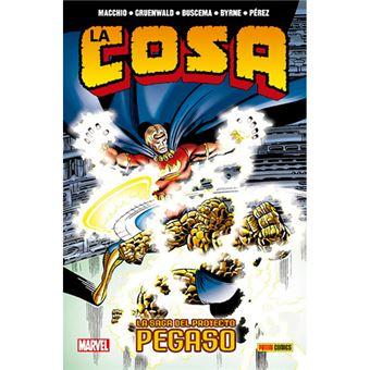 100% Marvel - La Cosa - La saga del Proyecto Pegaso