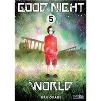 Good night world 5