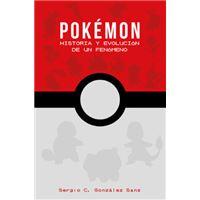 Pokémon - Historia y evolución de un fenómeno