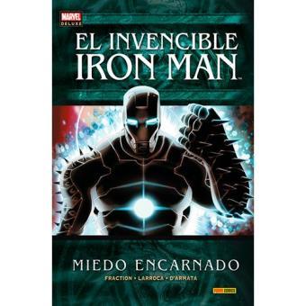 Invencible Iron Man 6. Miedo encarnado