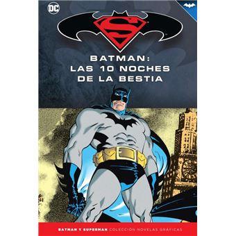 Colección Novelas Gráficas 62 - Batman - Las diez noches de la bestia