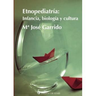Etnopediatria: Infancia, biología y cultura