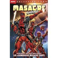 Masacre Corps 2. Los asombrosos Masacre Corps. 100% Marvel