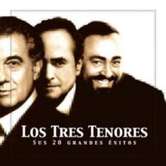 Los tres tenores. 20 Hits blancos. Sus 20 grandes éxitos