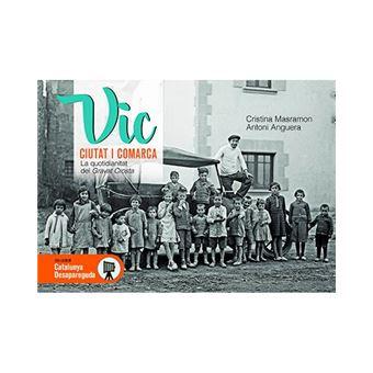 Vic ciutat i comarca - La quotidianitat del Gravat Crosta