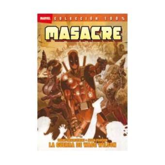 Masacre 10. La guerra de Wade Wilson