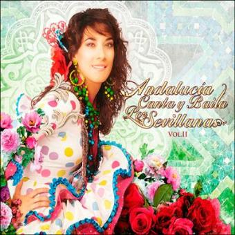 Andalucía canta y baila por sevillas. Vol. 2 (3 CD)