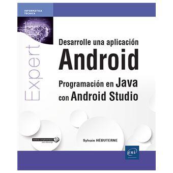 Desarrolle una aplicación Android - Programación en Java con Android Studio