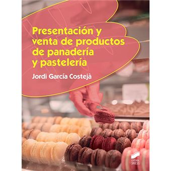 Presentación y venta de productos de panadería y pastelería