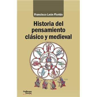 Historia del pensamiento clásico y medieval