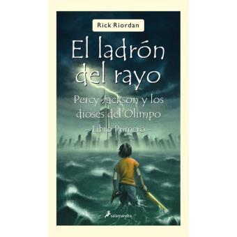 Percy Jackson y los dioses del Olimpo I. El ladrón del rayo