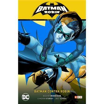Batman y Robin vol. 02: Batman contra Robin (Batman y Robin Parte 2)