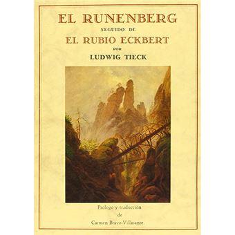 El Runenberg / El rubio Eckbert
