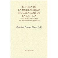 Crítica de la Modernidad. Modernidad de la crítica