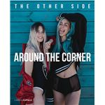 Around the corner-the other side