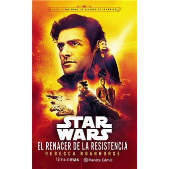Star Wars: El renacer de la Resistencia (Novela Episodio IX)