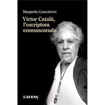 Víctor Català - l'escriptora emmascarada