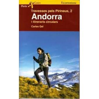 Travesses i Itineraris Circulars pels Pirineus 2. Andorra