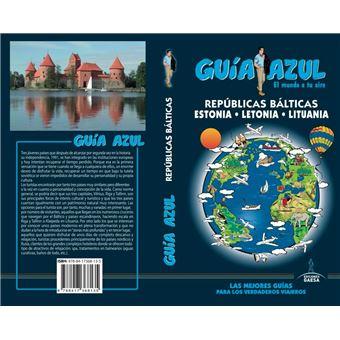Guía Azul - Repúblicas Bálticas, Estonia, Letonia, Lituania