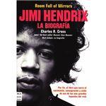 Jimi Hendrix. La biografía