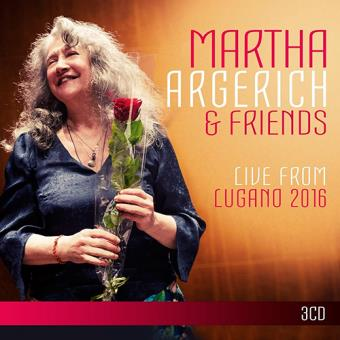 Martha Argerich and Friends. Live from the Lugano Festival 2016 (3 CD)