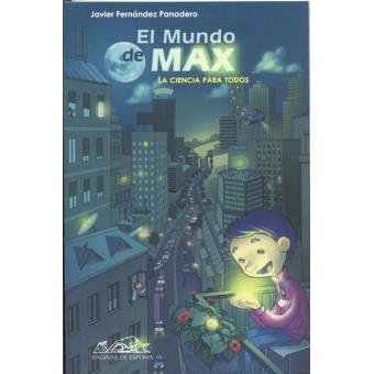 El mundo de Max. La ciencia para todos