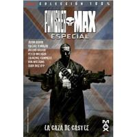 Punisher Max Especial. La caza de Castle. 100% Marvel