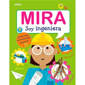 Mira - Soy ingeniera
